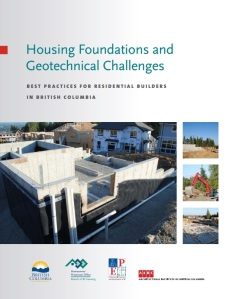 Housing Foundations and Geotechnical Challenges: Best Practices for Residential Builders in British Columbia