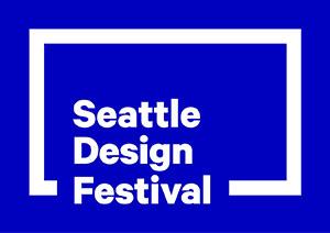 2015 Seattle Design Festival Sep 12-25, 2015
