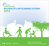 Vancouver Building By-law Plumbing Systems 2014 now available in print and digital formats