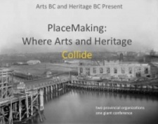Heritage BC and Arts BC 2016 Conference